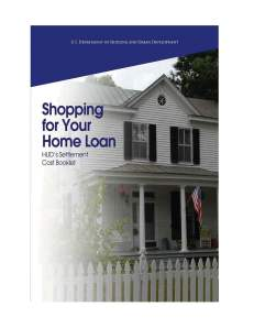 Shopping for Your Home Loan HUD's Settlement Cost Booklet