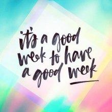 It's a good week!