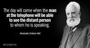Quotation-Alexander-Graham-Bell-The-day-will-come-when-the-man-at-the-telephone-68-70-83